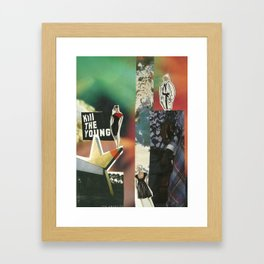 Kill the Young Framed Art Print