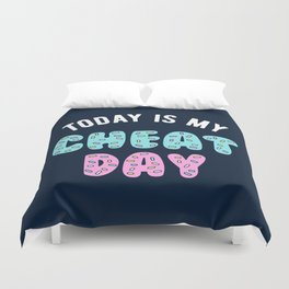 Today Is My Cheat Day Duvet Cover