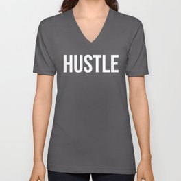 HUSTLE (Black & White) Unisex V-Neck