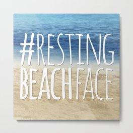 #RestingBeachFace Metal Print