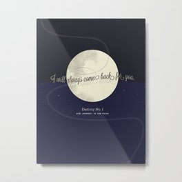 Destiny No. 1 | Our journey to the Moon Metal Print