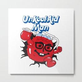 UnKool-Aid Man Metal Print
