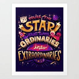 You're the Star Art Print