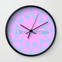 I like animals Wall Clock