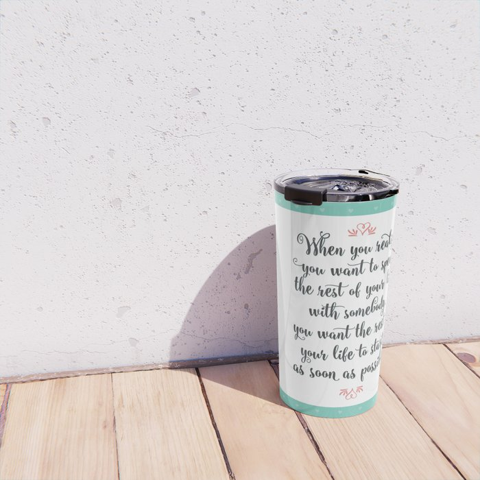Quote from When Harry Met Sally Travel Mug
