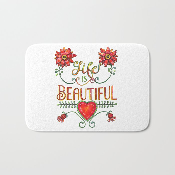 Life is Beautiful 1 Bath Mat