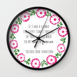 Walk In Your Garden Forever Wall Clock
