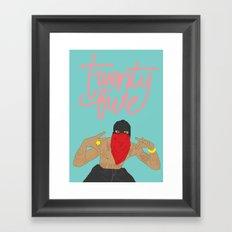 25 4 Life Framed Art Print
