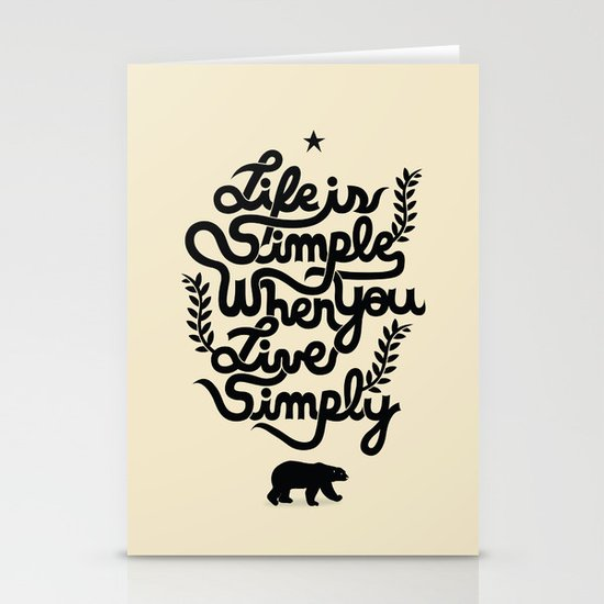 Life is simple Stationery Cards