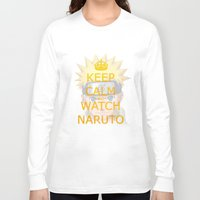 naruto Long Sleeve T-shirts featuring Naruto by Wis Marvin