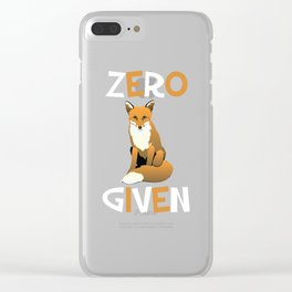 Zero Foxes Given Funny Fox T-shirt Clear iPhone Case