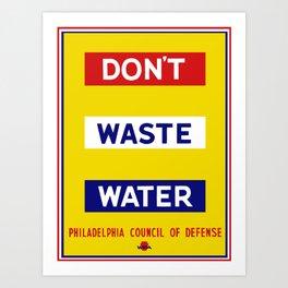 Don't Waste Water -- WPA Art Print
