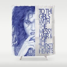 Messy hair &  thirsty hearts Shower Curtain