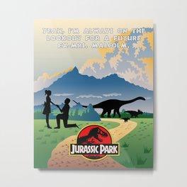 Jurassic Park - Future Ex Mrs Malcolm Scroll Art Print Wall Decor Typography Inspirational Poster Mo Metal Print