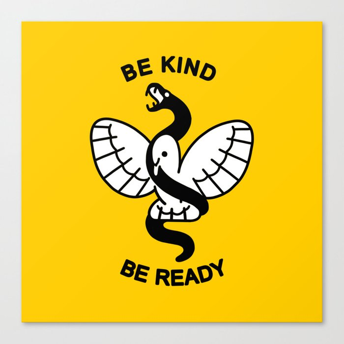 Be Kind, Be Ready Canvas Print