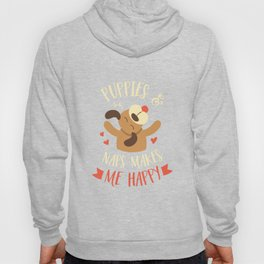 Puppies And Naps Make Me Happy - Funny Dog Lover T-Shirt Hoody