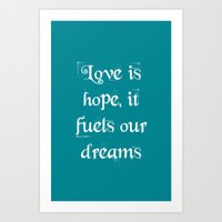love quotes Art Prints featuring Quotes by Laura Clark