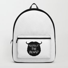 Respect The Beard Funny Quote Backpack