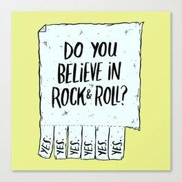 Believe in Rock & Roll Canvas Print