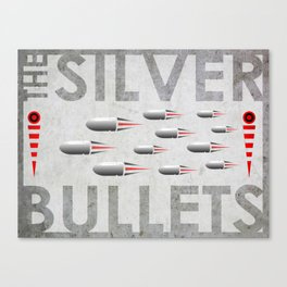 THE SILVER BULLETS Canvas Print