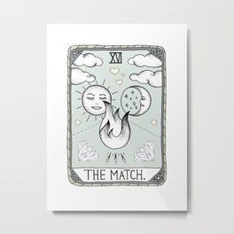 The Match Metal Print