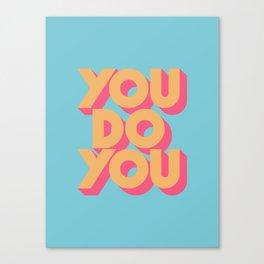 You Do You - Retro Blue Canvas Print
