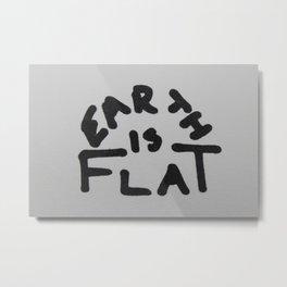 Dariusz Stolarzyn Earth is Flat Metal Print