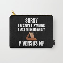 P versus NP Problem Computer Science Funny Carry-All Pouch