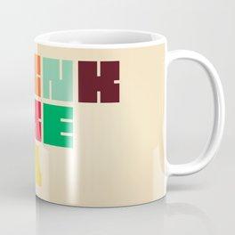 Drink More Tea Coffee Mug