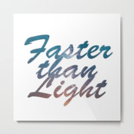 Faster than Light Metal Print