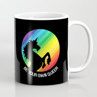 queer Mugs featuring Be Your Own Queer by Berberism