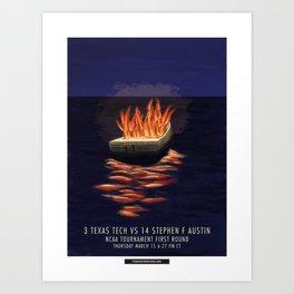 TTU March Madness '18 - Burn The Boats Art Print