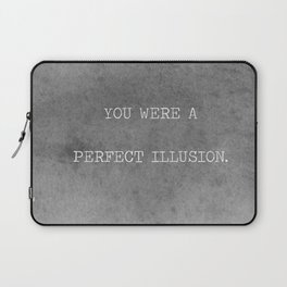 You Were A Perfect Illusion.  Laptop Sleeve