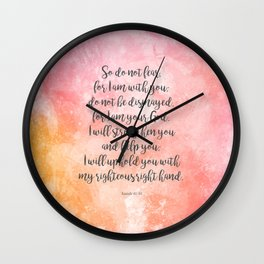 Isaiah 41:10, Uplifting Bible Verse Wall Clock