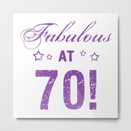 Fabulous 70th Birthday Metal Print