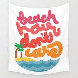 Beach Hair Don't Care Wall Tapestry