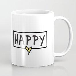 Happy positive type Coffee Mug