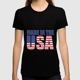 Made In The USA - Patriot/Independence Day T-shirt