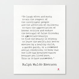 """To laugh often and much;"" Ralph Waldo Emerson quote Canvas Print"