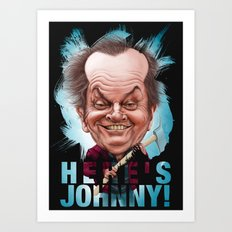 Here's Johnny! Art Print
