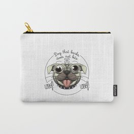 Dog that barks does not bite Carry-All Pouch