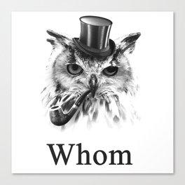 Whom Owl, the gentleman bird Canvas Print
