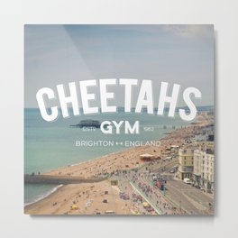Cheetahs Gym Brighton Metal Print