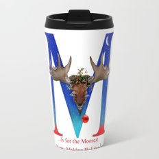 Let's Have The Moosest Merry-Making Holiday ! Travel Mug