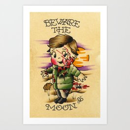 Beware The Moon Art Print