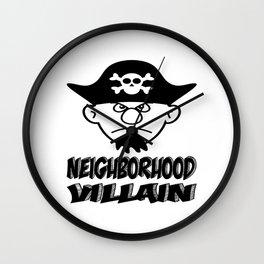Neighborhood Villain Wall Clock