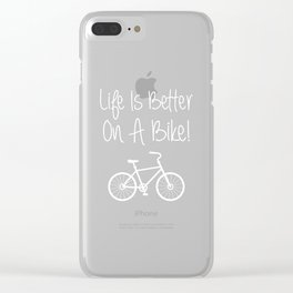 Life is Better on a Bike Cycling Bicycle T-Shirt Clear iPhone Case