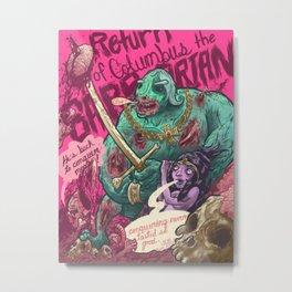 Columbus The Zombie Barbarian Metal Print