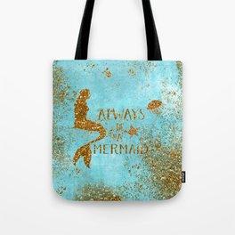 ALWAYS BE A MERMAID-Gold Faux Glitter Mermaid Saying Tote Bag