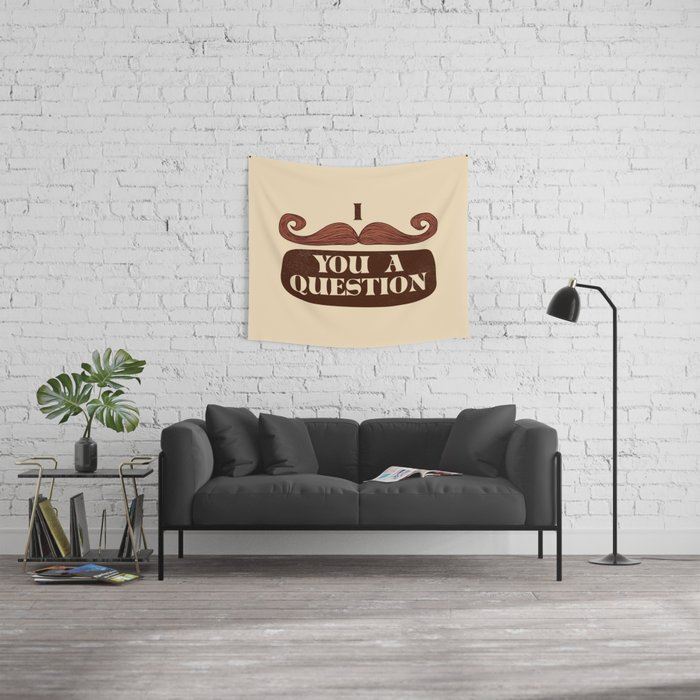 I Mustache You A Question Wall Tapestry